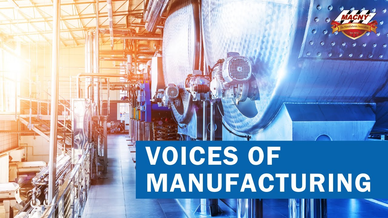 MACNY's Voices of Manufacturing