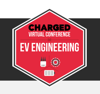 CHARGED Electric Vehicles (EVs) Engineering Virtual Conference (Spring) show logo